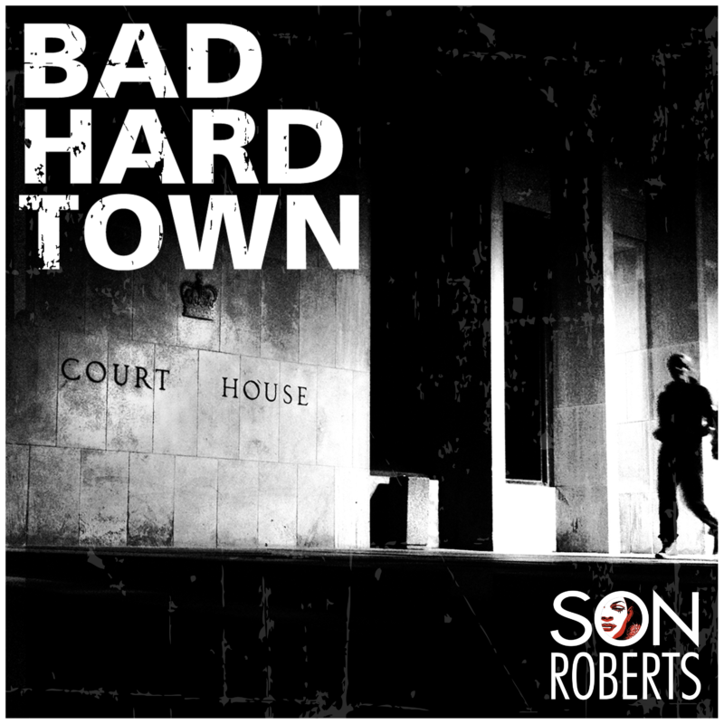 Bad Hard Town - Album Art